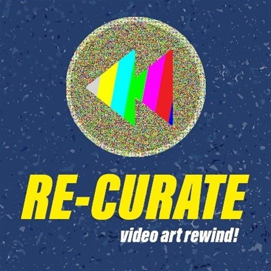 RE-CURATE: Video art rewind! with Wordplay